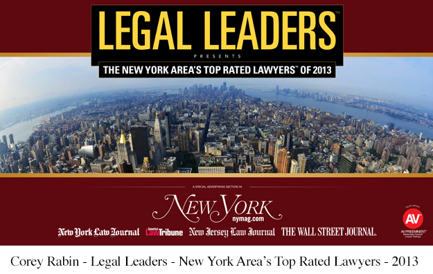 Corey Rabin - Legal leaders - The New York Area's Top Rated Lawyers of 2013